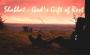 Shabbat – God's Gift ofRest